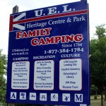 "The United Empire Loyalists Heritage Centre located at the Loyalist landing place and burying ground advertises ""Family Camping since 1784."" Loyalist humour."